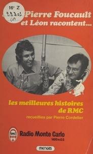 Jean-Pierre Foucault et  Léon - Les Meilleures Histoires de RMC.