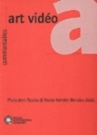 Jean-Pierre Foulon - Art vidéo : états des lieux à l'aube du XXIe siècle.