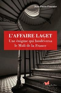 Laffaire Laget - Une énigme qui bouleversa la France.pdf