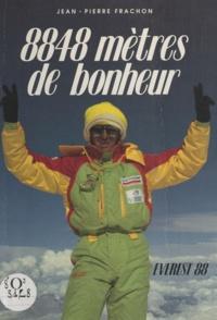 Jean-Pierre Frachon et Éliane Vergès - 8848 mètres de bonheur - Everest 88.