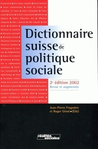 Jean-Pierre Fragnière et Roger Girod - Dictionnaire suisse de politique sociale.