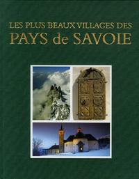 Jean-Pierre Francoz - Les plus beaux villages des pays de Savoie.