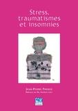 Jean-Pierre Fresco - Stress, traumatismes et insomnies.