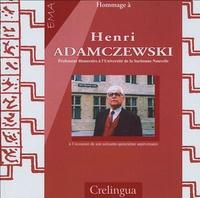 Jean-Pierre Gabilan et Anne-Marie Santin-Guettier - Hommage à Henri Adamczewski à l'occasion de son soixante-quinzième anniversaire.