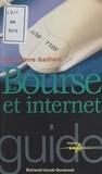 Jean-Pierre Gaillard - La Bourse et internet.