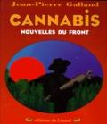 Jean-Pierre Galland - Cannabis - Nouvelles du front.
