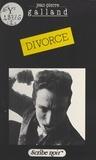 Jean-Pierre Galland - Divorce.