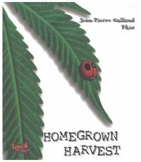 Jean-Pierre Galland - Homegrown Harvest - Edition en anglais.