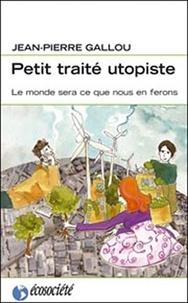 Petit traité utopiste - Le monde sera ce que nous en ferons.pdf