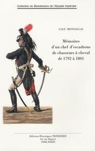 Jean-Pierre-Galy Montaglas - Historique du 12e Chasseurs à cheval - Mémoires de 1792 à 1801.