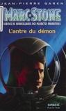 Jean-Pierre Garen - Marc Stone : service de surveillance des planètes primitives - L'Antre du démon.