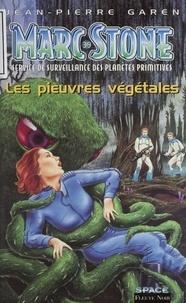 Jean-Pierre Garen - Marc Stone Tome 39 : Les pieuvres végétales.