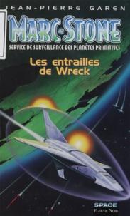 Jean-Pierre Garen - Marc Stone Tome 42 : Les entrailles de Wreck.