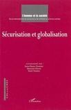 Jean-Pierre Garnier et Bernard Hours - Sécurisation et globalisation.