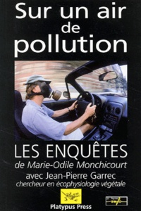 Jean-Pierre Garrec et Marie-Odile Monchicourt - Sur un air de pollution.