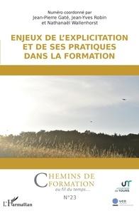 Jean-Pierre Gaté et Jean-Yves Robin - Enjeux de l'explicitation et de ses pratiques dans la formation - 23.