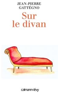 Jean-Pierre Gattégno - Sur le divan.