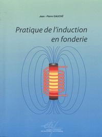 Feriasdhiver.fr Pratique de l'induction en fonderie Image