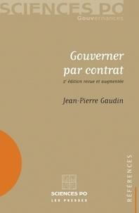 Jean-Pierre Gaudin - Gouverner par contrat.