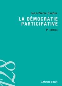 Jean-Pierre Gaudin - La démocratie participative.