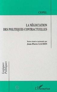 Jean-Pierre Gaudin - La négociation des politiques contractuelles.