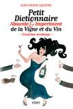 Jean-Pierre Gauffre - Petit dictionnaire absurde & impertinent de la vigne et du vin.