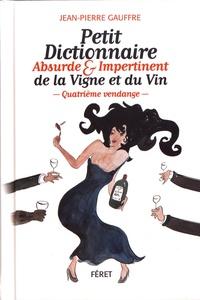 Petit dictionnaire absurde & impertinent de la vigne et du vin.pdf