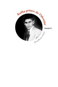 Jean-Pierre Gaxie - Kafka prince de l'identité - Ses photos, son nom, ses figurines.