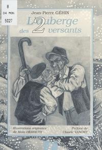 Jean-Pierre Géhin et Maïa Herbert - L'Auberge des deux versants.