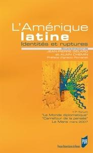 Jean-Pierre Gélard - Amérique latine - Identités et ruptures.