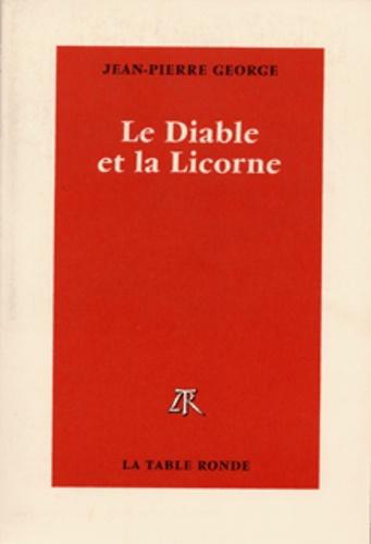 Jean-Pierre George - Le diable et la licorne - Métaphysique du strip-tease.