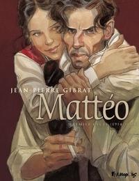 Jean-Pierre Gibrat - Mattéo Premier cycle : 1914-1919.
