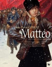 Jean-Pierre Gibrat - Mattéo Tome 2 : .