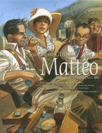 Jean-Pierre Gibrat - Mattéo Tome 3 : Troisième époque (août 1936).
