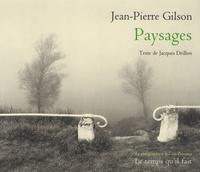 Jean-Pierre Gilson - Paysages 1987-2007.