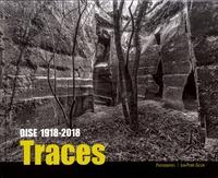Jean-Pierre Gilson et Jean-Yves Bonnard - Traces - Oise 1918-2018.