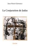 Jean-Pierre Giovenco - La conjuration de Judas.