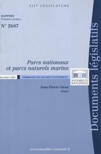 Jean-Pierre Giran - Parcs nationaux et parcs naturels marins Rapport n° 2687.