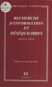 Jean-Pierre Giran - Recherche d'information et déséquilibres.