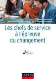 Jean-Pierre Girard et Isabelle Méry - Les chefs de service à l'épreuve du changement.