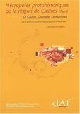 Jean-Pierre Giraud et Fabrice Pons - Nécropoles protohistoriques de la région de Castres (Tarn) - Le Causse, Gourjade, Le Martinet (3 volumes).