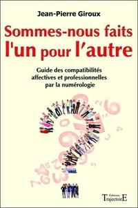 Sommes-nous faits lun pour lautre ? - Guide des compatibilités affectives et professionnelles par la numérologie.pdf