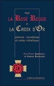 Deedr.fr Pour la Rose Rouge et la Croix d'Or - Alchimie-Hermétisme et Ordres Initiatiques Image