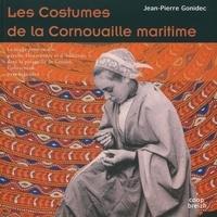 Jean-Pierre Gonidec - Les costumes de la Cornouaille maritime - La mode penn-sardin dans les pays de Douarnenez et d'Audierne, presqu'île de Crozon, Concarneau, pays bigouden.