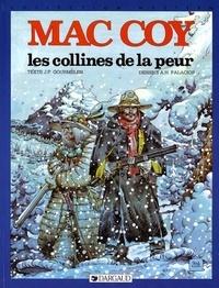 Jean-Pierre Gourmelen et Antonio Hernandez Palacios - Mac Coy Tome 13 : Les Collines de la peur.