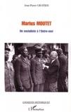 Jean-Pierre Gratien - Marius Moutet: un socialiste à l'outre-mer.