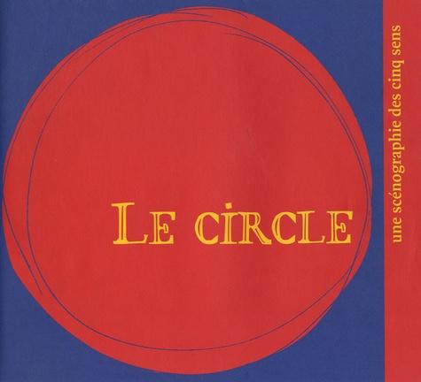 Jean-Pierre Greff - Le circle - Une scénographie des cinq sens.