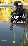 Jean-Pierre Grotti - L'étang de Pauline.