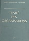 Jean-Pierre Gruère et Jak Jabes - Traité des organisations.