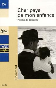 Jean-Pierre Guéno - Cher pays de mon enfance - Paroles de déracinés.